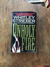 Unholy Fire by Whitley Strieber - 1993 Mass Market - 1st Ed - Horror Possession