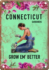 "Connecticut Gardeners Grow Em' Better 10"" x 7"" Retro Vintage Look Metal Sign"