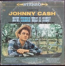 Johnny Cash: Now, There Was a Song! First Edition LP. 1960.