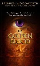 NEW In Golden Blood by Stephen Woodworth