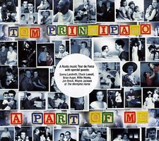 A  Part of Me [Digipak] by Tom Principato  FREE SHIPPING!