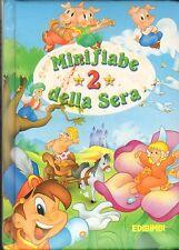 Minifiabe della sera 2 - Edicart 2000