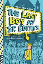 Max: The Last Boy at St. Edith's by Lee Gjertsen Malone (2017, Paperback)