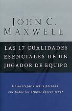 NEW Las 17 Cualidades Escenciales De Un Jugador De Equipo by John C. Maxwell