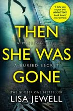 Then She Was Gone: From the number one bestselling author of ... by Jewell, Lisa
