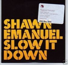 (D50) Shawn Emanuel, Slow It Down - DJ CD