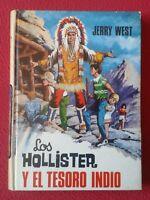 LIBRO LOS HOLLISTER Y EL TESORO INDIO JERRY WEST EDICIONES TORAY SEGUNDA EDICIÓN