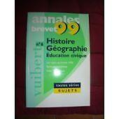 Collectif - Annales 1999, histoire géographie éducation civique brevet sujets se