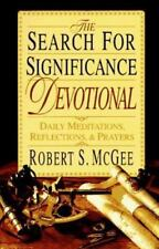 The Search for Significance Devotional: Daily Meditations, Reflections, & Prayer