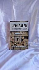 The Book JERUSALEM In The Times Of Jesus By Joachim Jeremias