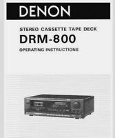 Denon DRM-800 Cassette Tape Deck Player Operating Instruction - USER MANUAL