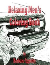 Relaxing Men's Coloring Book by Barbara Appleby (2015, Paperback)