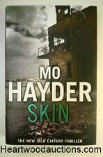SKIN by Mo Hayder SIGNED FIRST- High Grade