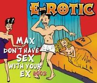 E-Rotic Max don't have sex with your ex 2003 [Maxi-CD]