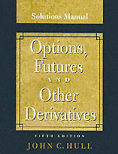 Options, Futures and Other Derivatives, Fifth Edition (Solutions-ExLibrary