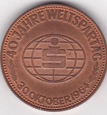 40 Jahre Weltspartag 30. Oktober 1964 wenn es um Geld geht Sparkasse