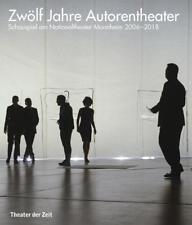 Zwölf Jahre Autorentheater (2018, Taschenbuch)