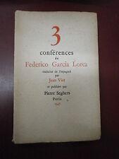 Frédérico Garcia Lorca 3 conférences Edition originale numérotée Seghers
