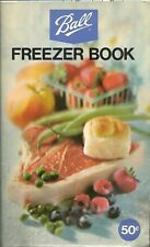 BALL FREEZER BOOK GREAT RECIPES AND INSTRUCTIONS SOFTCOVER COPYRIGHT 1974 EDIT