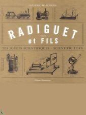 Radiguet et fils - Les jouets scientifiques - Scientific Toys