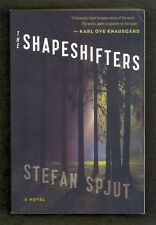 The Shapeshifters by Stefan Spjut 2015 PPBK 1st - Supernatural Mystery Thriller