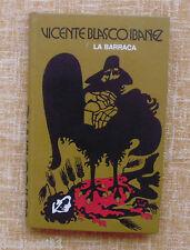 La Barraca/ Vicente Blasco Ibañez/ Círculo de Lectores/ 1978/ Barcelona
