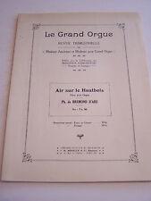 LIVRE ANCIEN ,VIEUX PAPIERS , REVUE LE GRAND ORGUE PARTITION . 1938 .