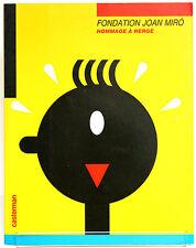 Fondation Joan Miro Hommage à Hergé. Casterman 1986. Broché. / TINTIN /BARCELONE