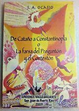 De Catano a Constantinopla por J A Ocasio Corozal Puerto Rico 2003