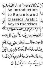 An Elementary Grammar of the Language Key to Exercises: By Wheeler M Thackston