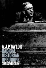 A. J. P. Taylor: Radical Historian of Europe, General, Historiography, Reference