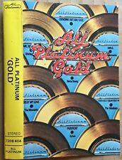 "ALL PLATINUM  ""Gold""   !RARE! 1976 UK paper labels cassette PLAYTESTED Pristine!"