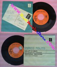 LP 45 7'' ENRICO POLITO Saluti e baci Indovina indovina 1962 italy no cd mc dvd