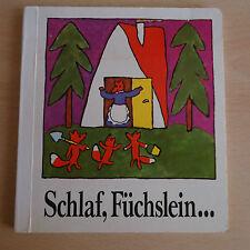 DDR LILIPUT Kinderbuch SCHLAF FÜCHSLEIN / kleiner Fuchs Bilder Erika Klein