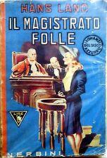 FUMETTO IL MAGISTRATO FOLLE NERBINI HANS LAND 1942 I ROMANZI DEL DISCO AZZURRO