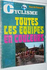 MIROIR CYCLISME N°144 1971 TOUR DE FRANCE EQUIPES EN COULEURS MERCKX OCAÑA