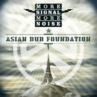Asian Dub Foundation : More Signal More Noise CD (2015) ***NEW*** Amazing Value