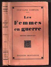 FERNAND CORCOS LES FEMMES EN GUERRE 1927 EO GUERRE 14/18 PACIFISME FEMINISME