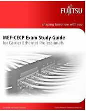 MEF-CECP Exam Study Guide for Carrier Ethernet Professionals (Volume 1), Santito