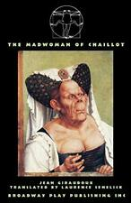 The Madwoman Of Chaillot, Giraudoux, Jean 9780881455960 Fast Free Shipping,,
