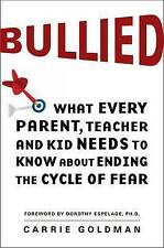 USED (VG) Bullied: What Every Parent, Teacher, and Kid Needs to Know About Endin