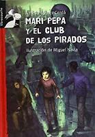 Mari Pepa y el Club de los Pirados Hardcover Alfredo Gomez Cerda