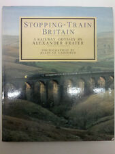 Stopping - Train Britain - A Railway Odyssey by Alexander Frater Railways Steam