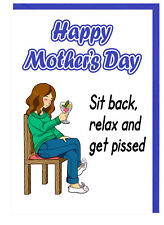Funny Gin and Tonic Mum Stepmum Mothers Day Card - Sit Back Relax and Get P*ssed