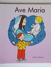Ave Mariabersanetti sandraPaolineprimi passipreghiere bambini illustrato