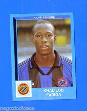 FOOTBALL 2000 BELGIO Panini-Figurina -Sticker n. 84 - FADIGA - C.BRUGGE -New