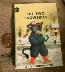 A Tiny Golden Book: The Two Snowbulls by Dorothy Kunhardt 1949 Hardcover