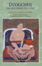Dzogchen: The Self-Perfected State, Chogyal Namkhai Norbu, Acceptable Book