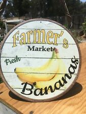 Farmers Market Fresh Bananas Round Sign Tin Vintage Garage Bar Decor Old Rustic