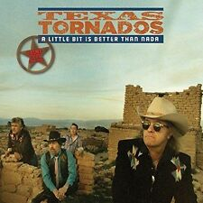 TEXAS TORNADOS - A LITTLE BIT IS BETTER THAN NADA: PRIME CUTS 1990-1996 * NEW CD
